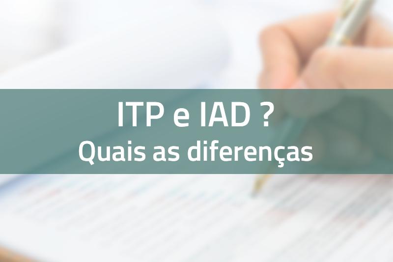 ITP e IAD diferenças
