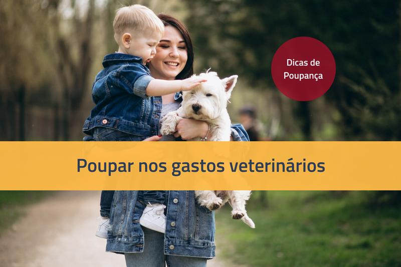 Poupar nos gastos veterinários